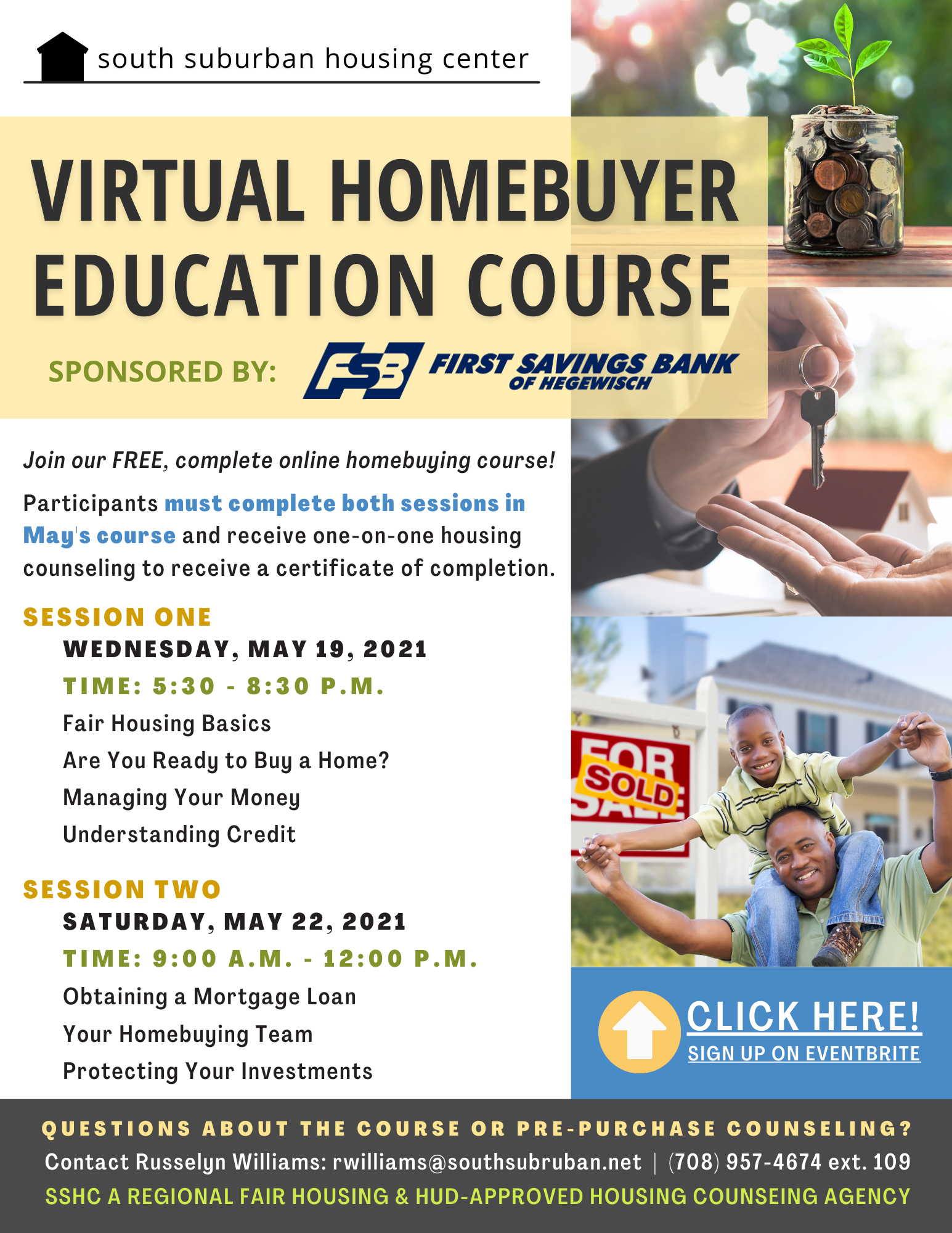 May Homebuyer Education Course, virtual and free 5/19 & 5/22, click here.